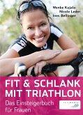 Fit & schlank mit Triathlon (eBook, ePUB)