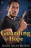 Guarding Hope (eBook, ePUB)