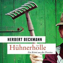 Hühnerhölle - Ein Krimi aus der Provinz (Ungekürzt) (MP3-Download) - Beckmann, Herbert
