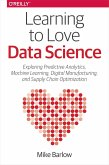 Learning to Love Data Science (eBook, ePUB)