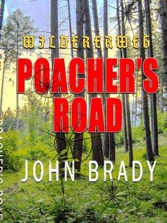 Poacher's Road (eBook, ePUB) - Brady, John