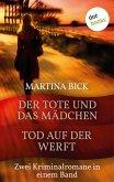 Der Tote und das Mädchen & Tod auf der Werft (eBook, ePUB)