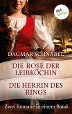 Die Herrin des Rings & Die Rose der Leibköchin (eBook, ePUB)