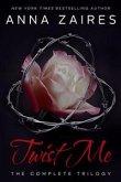 Twist Me: The Complete Trilogy (eBook, ePUB)