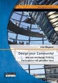 Design your Community! Wie sich mit Design Thinking Partizipation neu gestalten lässt (eBook, PDF)