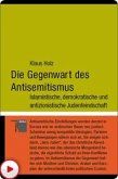 Die Gegenwart des Antisemitismus (eBook, ePUB)