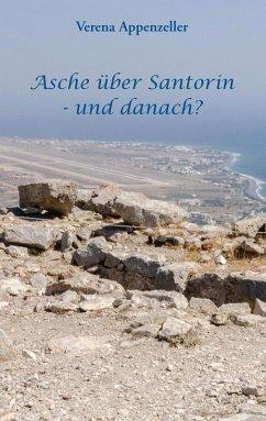 Asche über Santorin - und danach? (eBook, ePUB)