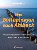 Von Boltenhagen nach Ahlbeck - Mecklenburg-Vorpommerns Ostseeküste (eBook, PDF)