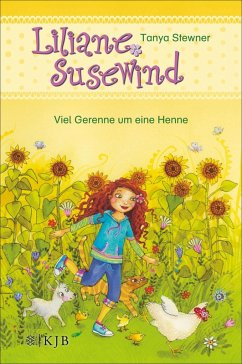 Viel Gerenne um eine Henne / Liliane Susewind ab 6 Jahre Bd.3 (eBook, ePUB) - Stewner, Tanya