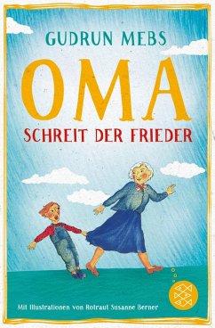 Oma!, schreit der Frieder / Oma & Frieder Bd.1 (eBook, ePUB) - Mebs, Gudrun