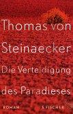 Die Verteidigung des Paradieses (eBook, ePUB)