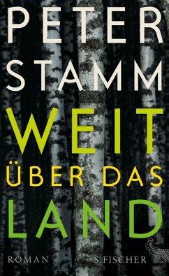 Weit über das Land (eBook, ePUB) - Stamm, Peter
