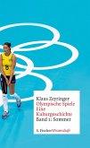 Olympische Spiele. Eine Kulturgeschichte von 1896 bis heute (eBook, ePUB)