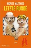 Letzte Runde / Erdmännchen Ray & Rufus Bd.5 (eBook, ePUB)