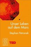 Unser Leben auf dem Mars (eBook, ePUB)