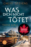 Those Girls – Was dich nicht tötet (eBook, ePUB)