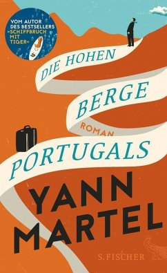 Die Hohen Berge Portugals (eBook, ePUB) - Martel, Yann