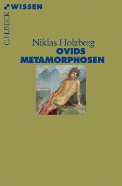 Ovids Metamorphosen (eBook, ePUB) - Holzberg, Niklas
