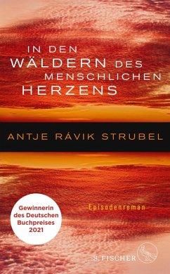 In den Wäldern des menschlichen Herzens (eBook, ePUB) - Strubel, Antje Rávik
