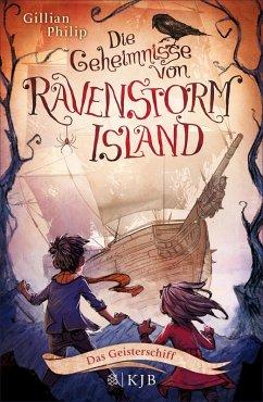 Das Geisterschiff / Die Geheimnisse von Ravenstorm Island Bd.2 (eBook, ePUB) - Philip, Gillian