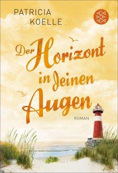 Der Horizont in deinen Augen / Ostsee-Trilogie Bd.3 (eBook, ePUB) - Koelle, Patricia
