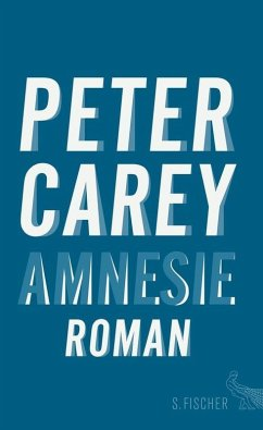 Amnesie (eBook, ePUB) - Carey, Peter