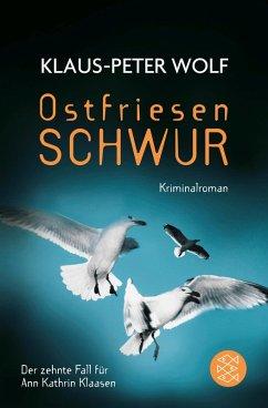 Ostfriesenschwur / Ann Kathrin Klaasen ermittelt Bd.10