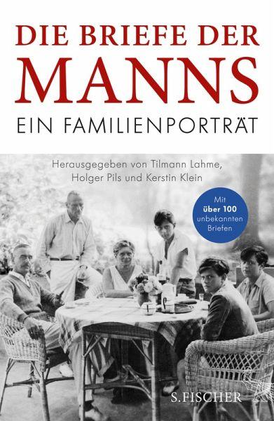 Die Briefe der Manns (eBook, ePUB) - Mann, Thomas; Mann, Katia; Mann, Erika; Mann, Klaus; Mann, Golo; Mann, Monika; Mann Borgese, Elisabeth