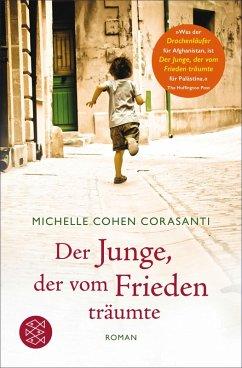 Der Junge, der vom Frieden träumte (eBook, ePUB) - Cohen Corasanti, Michelle