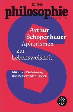 Aphorismen zur Lebensweisheit (eBook, ePUB) - Schopenhauer, Arthur