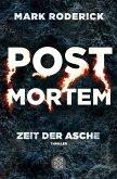 Zeit der Asche / Post Mortem Bd.2 (eBook, ePUB)