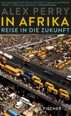 In Afrika: Reise in die Zukunft (eBook, ePUB) - Perry, Alex
