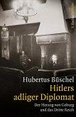 Hitlers adliger Diplomat (eBook, ePUB)