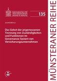 Das Gebot der angemessenen Trennung von Zuständigkeiten und Funktionen im Governance-System von Versicherungsunternehmen (eBook, PDF)