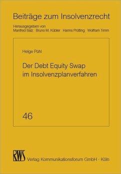 Der Debt Equity Swap im Insolvenzplanverfahren (eBook, ePUB) - Pühl, Helge