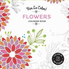 Vive Le Color! Flowers (Adult Coloring Book)