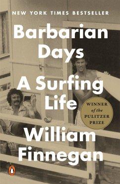 Barbarian Days: A Surfing Life - Finnegan, William