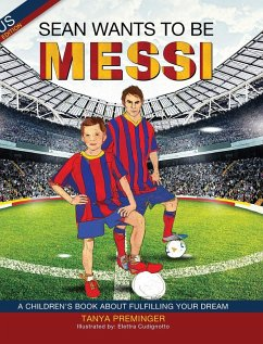Sean Wants to be Messi - Preminger, Tanya