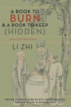 A Book to Burn and a Book to Keep (Hidden) - Li, Zhi