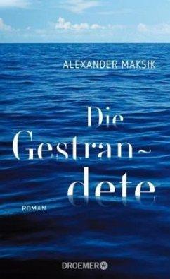 Die Gestrandete - Maksik, Alexander