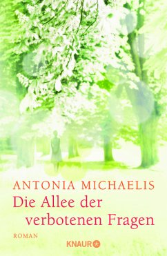 Die Allee der verbotenen Fragen - Michaelis, Antonia
