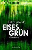 Eisesgrün / Sascha Woltmann Bd.2