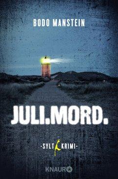 Juli.Mord / Sylt-Krimi Bd.1