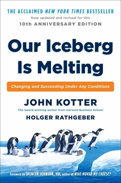 Our Iceberg Is Melting - Kotter, John; Rathgeber, Holger