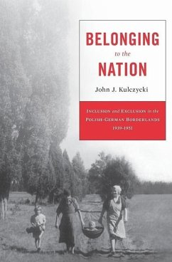 Belonging to the Nation - Kulczycki, John J.