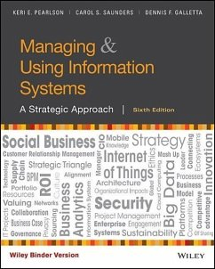 Managing and Using Information Systems, Binder Ready Version: A Strategic Approach - Pearlson, Keri E.; Saunders, Carol S.; Galletta, Dennis F.