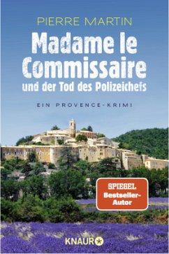 Madame le Commissaire und der Tod des Polizeichefs / Kommissarin Isabelle Bonnet Bd.3 - Martin, Pierre