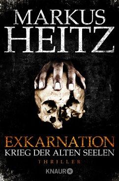 Krieg der Alten Seelen / Exkarnation Bd.1 - Heitz, Markus