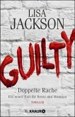 Guilty - Doppelte Rache / Detective Bentz und Montoya Bd.8