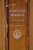 Martyrs Mirror: A Social History